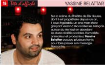 Yassine Belattar « Mon humour s'allie très bien à la gravité du moment »